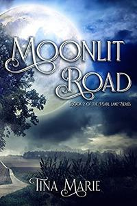 Moonlit Road: An Action Adventure Romance