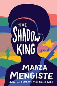 The Shadow King: A Novel