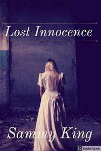 Lost Innocence: River of Lies Series Book One