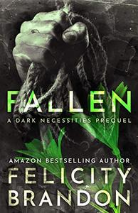 Fallen: (A Psychological Dark Romance)