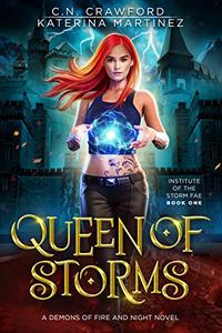 Queen of Storms: Institute of the Shadow Fae
