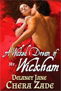 A Wicked Dream of Mr. Wickham: A Pride and Prejudice Erotic Short Story