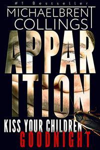 Apparition: A Novel of Supernatural Horror