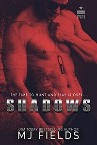Shadows: The Time To Hunt And Play Is Over...
