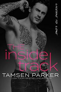 The Inside Track: A License to Love Novel