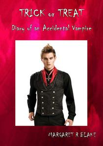 Trick or Treat - Diary of an Accidental Vampire
