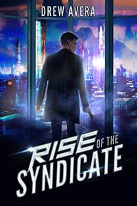 Rise of the Syndicate