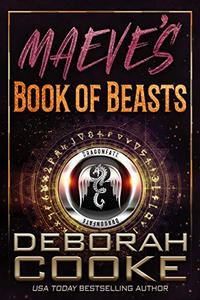 Maeve's Book of Beasts: A DragonFate Prequel