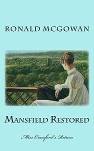 Mansfield Restored: Miss Crawford's Return