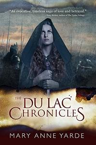The Du Lac Chronicles: Book 1