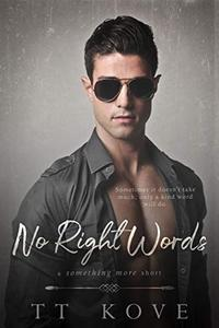 No Right Words: a Something More short