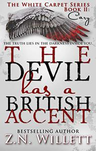 The Devil has a British Accent Book Two: Cary