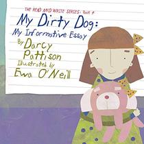 My Dirty Dog: My Informative Essay