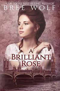 A Brilliant Rose: A Regency Romance