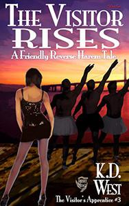 The Visitor Rises: A Friendly Reverse Harem+ Tale (Interracial MMMFF)