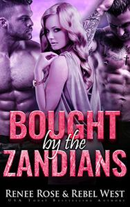 Bought by the Zandians: A Reverse Harem Alien Warrior Romance