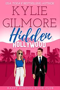 Hidden Hollywood: A Mistaken Identity Romantic Comedy