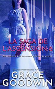 La Saga de l'Ascension: 8
