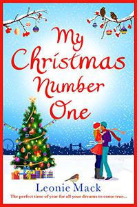 My Christmas Number One: The perfect uplifting festive romance