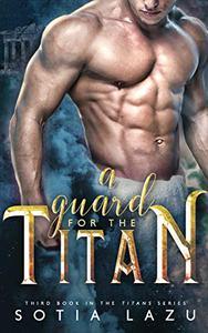A Guard for the Titan