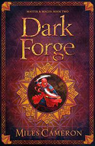 Dark Forge: Masters and Mages Book Two