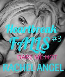 Dare Me Not: A RH Dark High School Bully Romance