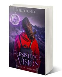Persistence of Vision: A Post-Apocalyptic Dystopian Paranormal Romance