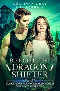 Blood of the Dragon Shifter: Ya Paranormal Academy Book Three