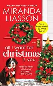 All I Want for Christmas Is You: Two full books for the price of one