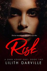 RISK: Book Two