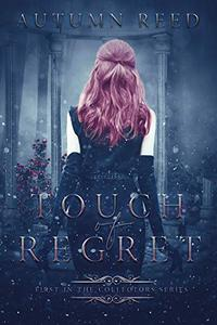 Touch of Regret: The Collectors Book 1