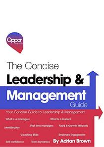 The Concise Management & Leadership Guide