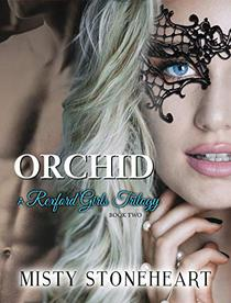 Orchid: A Rexford Girls Trilogy