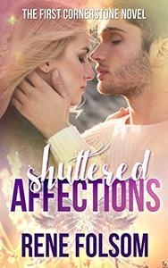 Shuttered Affections: A Romantic Suspense Novel