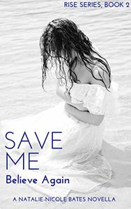 Save Me: Believe Again