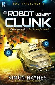 A Robot Named Clunk:
