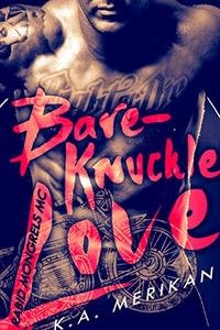 Bare-Knuckle Love (biker gay dark romance)
