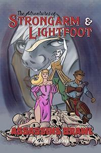The Adventures of Strongarm & Lightfoot: Assassins Brawl