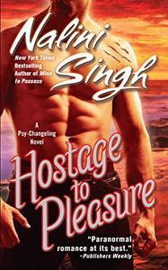 Hostage to Pleasure (Psy-Changelings, Book 5)
