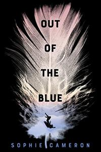 Out of the Blue: A Novel