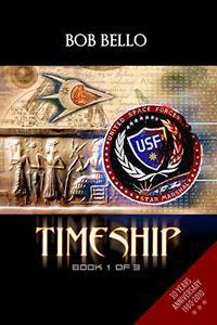 Timeship: Book 1 of 3