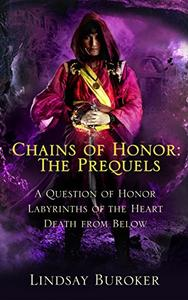Chains of Honor: the Prequels