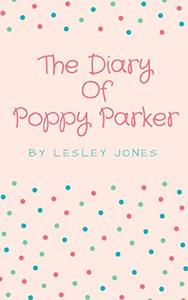 The Diary Of Poppy Parker: The Laugh Out Loud Addictive Romantic Comedy