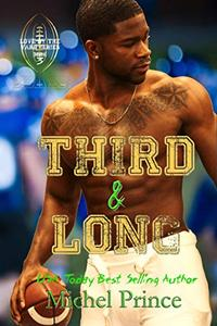 Third and Long: Book 3 of the Love by the Yard Series