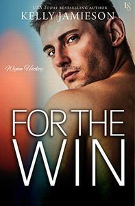 For the Win: A Wynn Hockey Novel