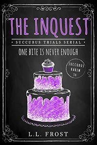 The Inquest: Succubus Trials Serial