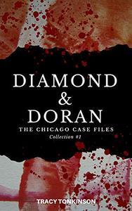 Diamond & Doran The Chicago Case Files: Collection #1