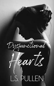 Dysfunctional Hearts