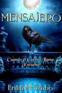 Mensajero: Cuando el Cuervo Llama, ¡Escucha!