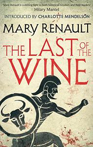 The Last of the Wine: A Virago Modern Classic